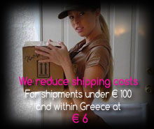 We reduce shipping costs For shipments under € 100 and within Greece at  € 6